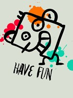 Have Fun 1 Fine Art Print