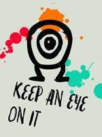 Keep An Eye On It 1 Fine Art Print