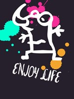 Enjoy Life 2 Fine Art Print