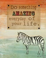 Do Something Amazing Fine Art Print