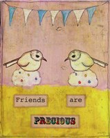 Friends Are Precious Fine Art Print