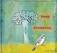 Keep Dreaming Fine Art Print
