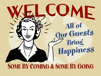 Welcome Guests Bring Happiness Fine Art Print