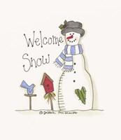 Welcome Snow Fine Art Print