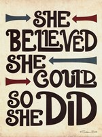 She Believed Fine Art Print