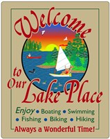 Welcome to Our Lake Place Fine Art Print