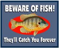 Beware Of Fish Fine Art Print