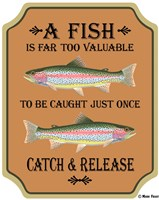 Fish Are Too Valuable Fine Art Print