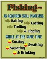 Fishing Acquired Skill Fine Art Print