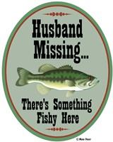 Husband Missing Fine Art Print