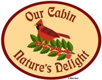 Our Cabin Nature's Delight Fine Art Print