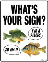 What's Your Sign Fine Art Print