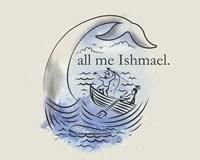 Call Me Ishmael Fine Art Print