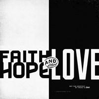 Faith, Hope, Love II Framed Print