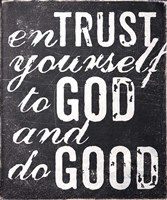 Entrust Yourself To God Fine Art Print