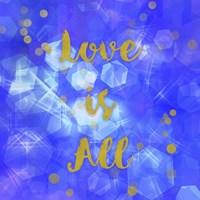 Love Is All Fine Art Print