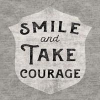 Take Courage Framed Print