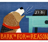 Barkin for no Reason Beagle Fine Art Print