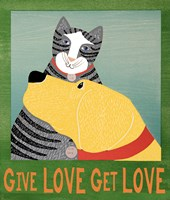 Give Love Get Love Fine Art Print