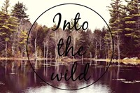 Into The Wild Fine Art Print