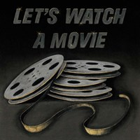 Lets Watch a Movie Fine Art Print