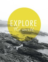 Explore the World Fine Art Print