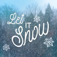 Let it Snow I Fine Art Print