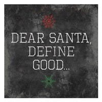Dear Santa Good Framed Print