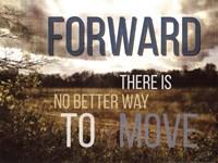 Move Forward Fine Art Print