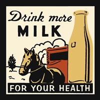 Drink More Milk For Your Health Fine Art Print