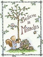 Believe In Miracles Fine Art Print