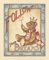 Follow Your Dreams Fine Art Print