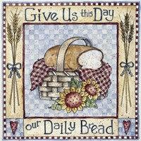 Give Us This Day Our Daily Bread Fine Art Print