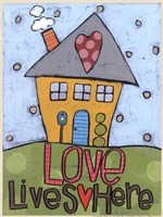 Love Lives Here Fine Art Print