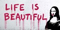 Life is Beautiful Fine Art Print