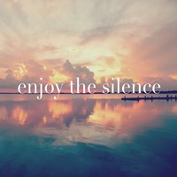 Enjoy the Silence Fine Art Print