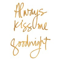 Always Kiss Me Goodnight (White) Fine Art Print