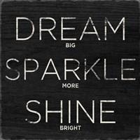 Dream, Sparkle, Shine (Shine Bright) Fine Art Print