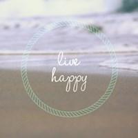 Live Happy Fine Art Print