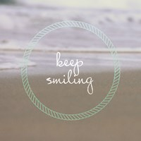 Keep Smiling Fine Art Print