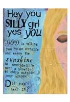 Hey Silly Girl Fine Art Print