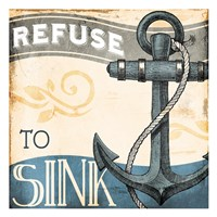 Refuse To Sink Fine Art Print