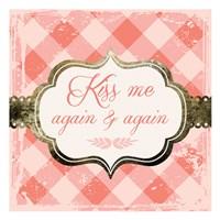 Kiss Me Again Fine Art Print