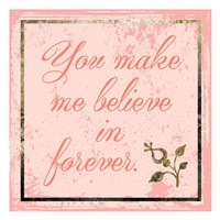 Believe In Forever Fine Art Print
