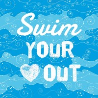 Swim Your Heart Out - Grunge Fine Art Print