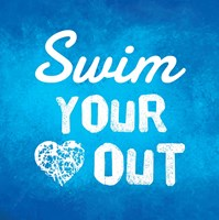 Swim Your Heart Out - Blue Fine Art Print