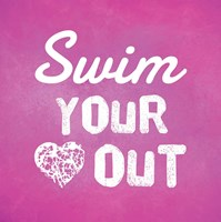 Swim Your Heart Out - Pink Fine Art Print