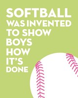 Softball Quote - White on Lime Fine Art Print