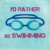 I'd Rather Be Swimming Fine Art Print