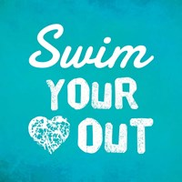 Swim Your Heart Out - Teal Fine Art Print